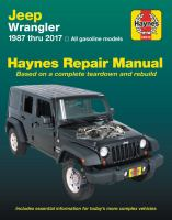 Jeep Wrangler, 1987 Thru 2017 Haynes Repair Manual