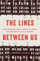 The Lines Between Us