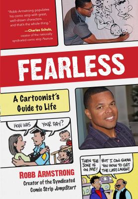 Fearless :  a cartoonist's guide to life