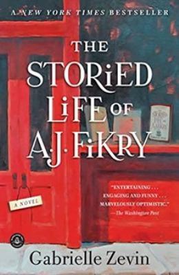 The Storied Life of A. J. Fikry a Novel