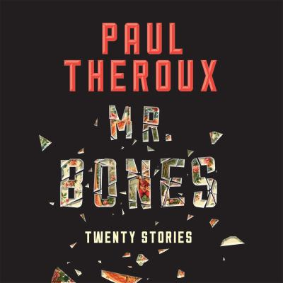 Mr. Bones : twenty stories