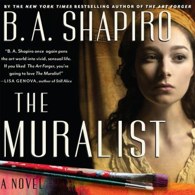 The muralist : a novel