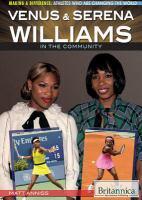 Venus & Serena Williams in the Community.