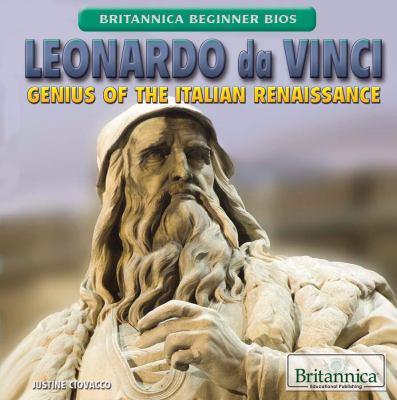 Leonardo da Vinci :  genius of the Italian Renaissance
