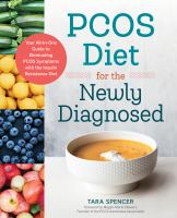 PCOS Diet for the Newly Diagnosed