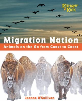 Migration nation : animals on the go from coast to coast