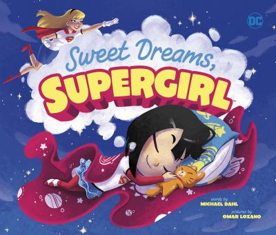Sweet dreams, Supergirl