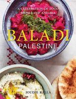 Baladi Palestine : a celebration of food from land and sea