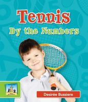 Tennis by the Numbers