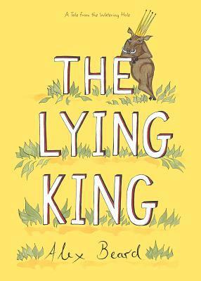 The lying king