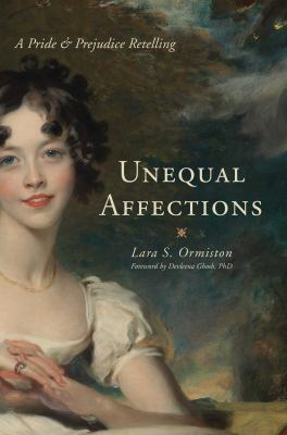 Unequal affection: a pride and prejudice retelling