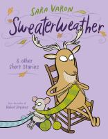 Sweaterweather : & other short stories