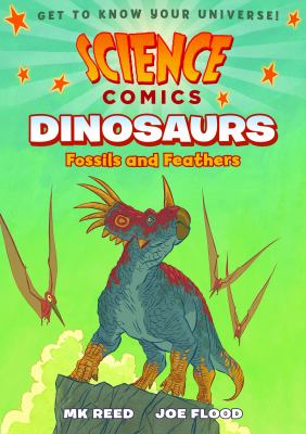 Dinosaurs : fossils and feathers