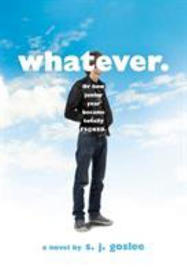 Whatever : a novel