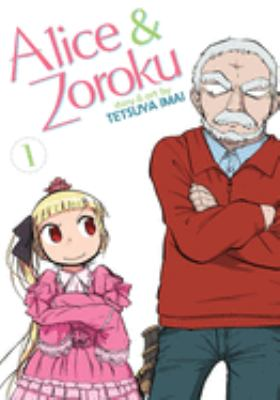 Alice & Zoroku. Vol. 01