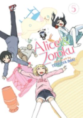 Alice & Zoroku. Vol. 05