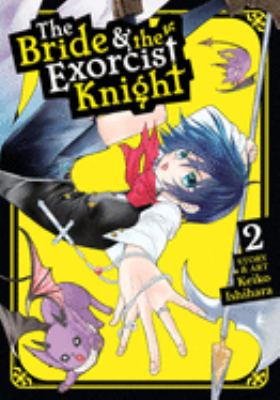 The Bride & the Exorcist Knight 2