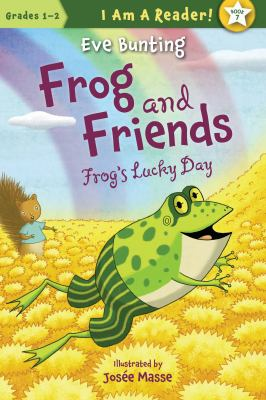 Frog and friends : Frog's lucky day.