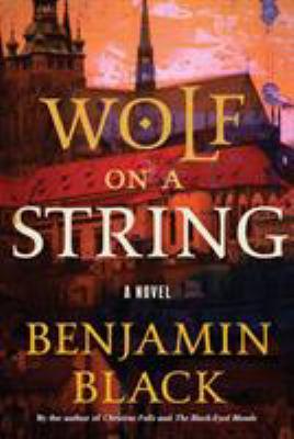 Wolf on a string : a novel