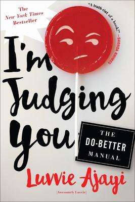 I'm judging you : the do-better manual [book club set]