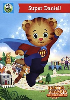 Daniel Tiger's Neighborhood. Super Daniel.