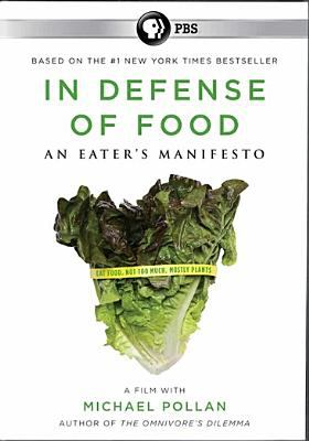 In defense of food an eater's manifesto