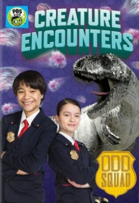 Odd squad. Creature encounters.