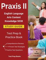 Praxis II English language arts content knowledge 5038 study guide : test prep & practice book