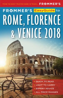 Frommer's Rome, Florence & Venice 2018