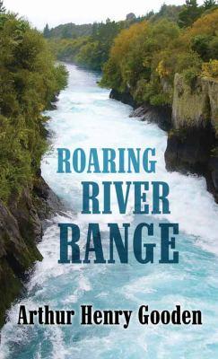 Roaring river range