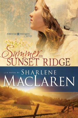 Summer on Sunset Ridge :