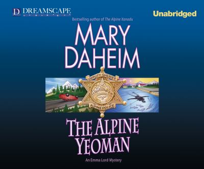 The alpine yeoman : an Emma Lord mystery