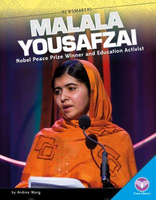Malala Yousafzai : Nobel Peace Prize winner and education activist