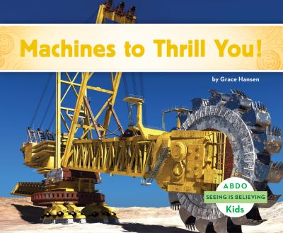 Machines to Thrill You!.