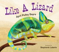 Like a lizard by Sayre, April Pulley,