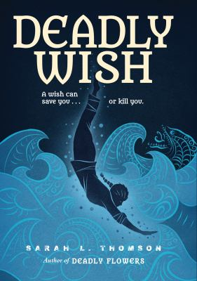 Deadly wish : a ninja's journey