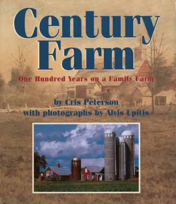 Century farm : one hundred years on a family farm.