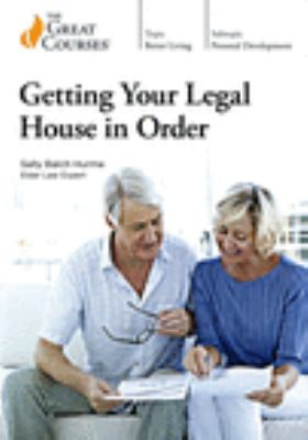 Getting Your Legal House in Order.