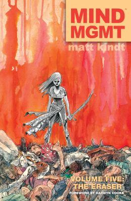 Mind MGMT. Volume 5, Issue 25-30, The Eraser.