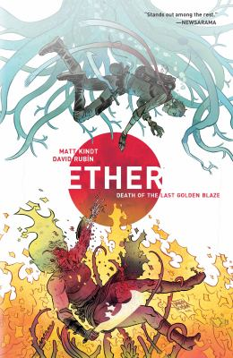 Ether. Volume 1, issue 1-5, Death of the last golden blaze.