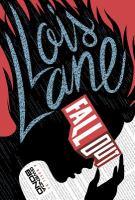 Lois Lane : fallout