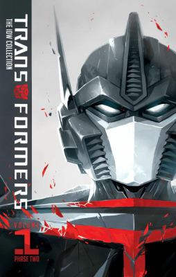 Transformers: IDW collection phase two. Volume 1