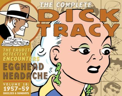 Chester Gould's Dick Tracy. Volume 18, 1957-1959