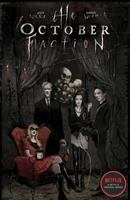 The October faction. Volume 1