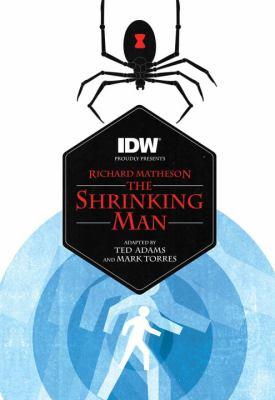 Richard Matheson's The shrinking man