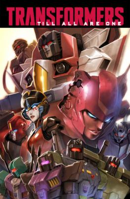 Transformers : till all are one