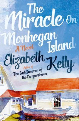 The miracle on Monhegan Island : a novel