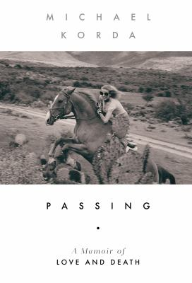 Passing : a memoir of love and death