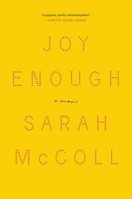 Joy enough : a memoir