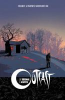 Outcast. Vol. 01, A Darkness Surrounds Him